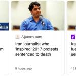 روزنامه نگار ایرانی که موتور محرکه تظاهرات ۱۳۹۷ بود به اعدام محکوم شد
