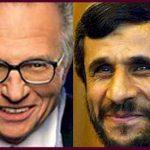 مصاحبه کامل لری کینگ با محمود احمدی نژاد (2009؛ بعد از جنبش سبز) انگلیسی