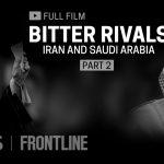 رقابت تلخ؛ ایران و عربستان سعودی (مستند انگلیسی)